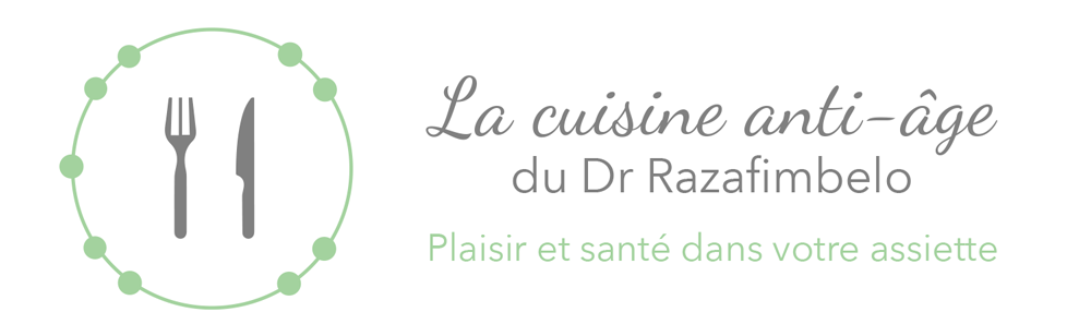 La cuisine anti-âge du Dr. Razafimbelo